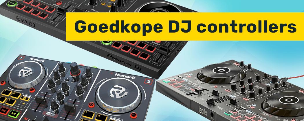 Goedkope DJ controller kopen? Dit is mijn top 5 onder de 200 euro!